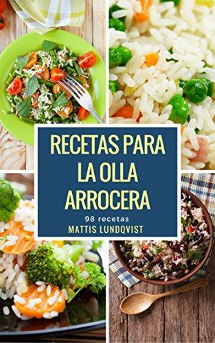 Recetas para la Olla arrocera: 98 recetas de [Lundqvist, Mattis]