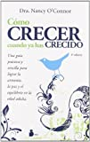COMO CRECER CUANDO YA HAS CRECIDO (2011) segunda mano  Se entrega en toda España