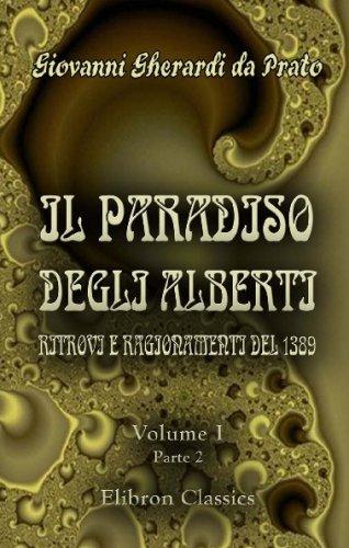 il-paradiso-degli-alberti-ritrovi-e-ragionamenti-del-1389-romanzo-di-giovanni-da-prato-dal-codice-au