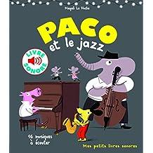Paco et le jazz : 16 musiques à écouter