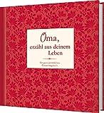 Oma, erzähl aus deinem Leben: Ein ganz persönliches Erinnerungsbuch - Rita Mielke