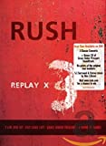 Rush - Replay X3 [3 DVDs]