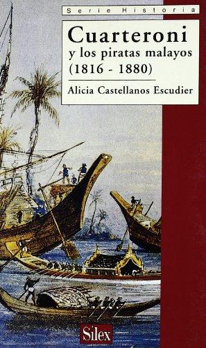 Cuartenori y los piratas malayos (1816-1880) por Alicia Castellanos Escudier
