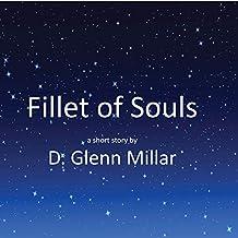 Fillet of Souls: A Short Story