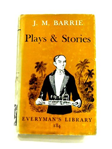 J.M. Barrie's Plays & Stories