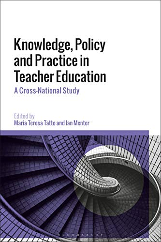 Knowledge, Policy and Practice in Teacher Education: A Cross-National Study (English Edition)