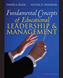 [Fundamental Concepts of Educational Leadership and Management] (By: Taher A. Razik) [published: February, 2009]