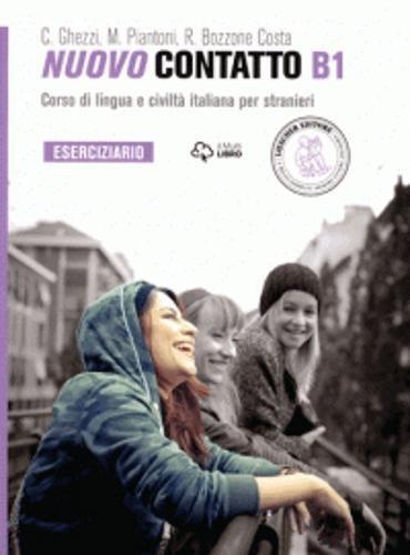 Nuovo Contatto. Corso di lingua e civilt italiana per stranieri. Eserciziario. Livello B1