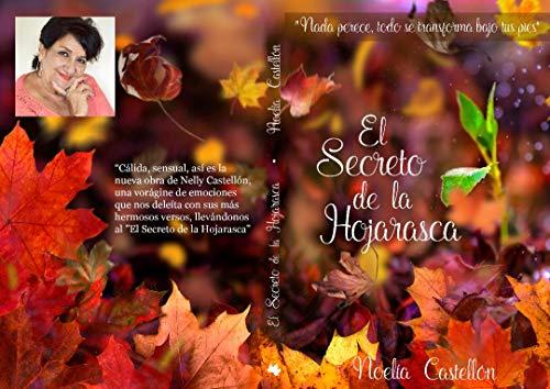 El secreto de la hojarasca: Poesia por Noelia Castellón