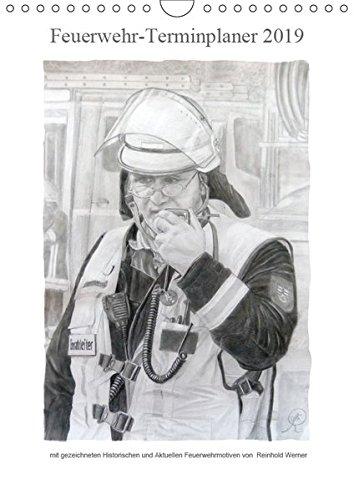 Feuerwehr-Terminplaner (Wandkalender 2019 DIN A4 hoch): Terminplaner für Feuerwehrleute und deren Familien (Familienplaner, 14 Seiten) (CALVENDO Kunst)