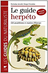 Le guide herpéto : 228 amphibiens et reptiles d'Europe