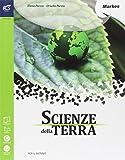 Scienze della terra. Per le Scuole superiori. Con espansione online