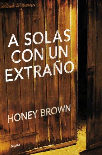 A solas con un extraño por Honey Brown