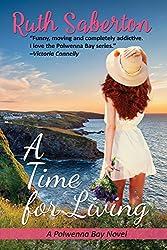 A Time for Living: A heartwarming Cornish romance (Polwenna Bay Book 2)