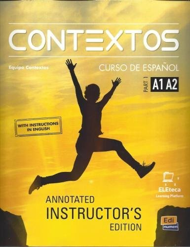 Contextos : Levels A1-A2: Tutor Manual: With Access Code to the Eleteca: Part 1