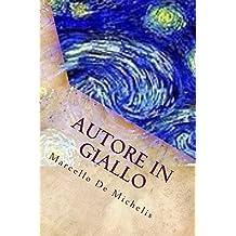 Autore in Giallo: Romanzi Gialli Thriller suspense psicologica