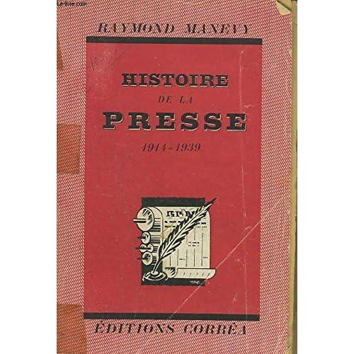 HISTOIRE DE LA PRESSE 1914-1939.