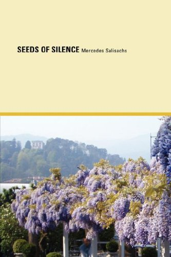 Seeds of Silence by Mercedes Salisachs (2007-12-12)