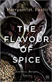 #10: The Flavour of Spice: Journeys, Recipes, Stories