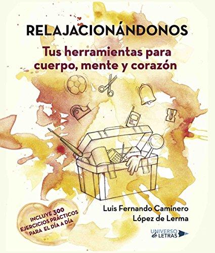 Relajacionándonos por Luis Fernando Caminero López de Lerma