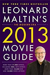 Leonard Maltin's 2013 Movie Guide: The Modern Era (Leonard Maltin's Movie Guide) by Leonard Maltin (2012-08-29)