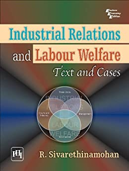 industrial relations and labour welfare Department of labour welfare school of social sciences  economics of labour and industrial relations, sahitya bhavan publications, agra references: 1.