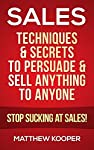 Learn How To Close The Deal And Make Sales Like A Killer!Are You Ready To Become A Master Salesmen? You've Come To The Right Place * * *LIMITED TIME OFFER! 50% OFF! (Regular Price $5.99)* * * If you want to become a master salesmen like Belfort &...