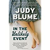 In the Unlikely Event: A Novel by Judy Blume (2016-05-03)