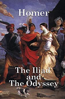 The Iliad and The Odyssey (English Edition) di [Homer]