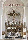 Bernt Notke. Das Triumphkreuz im Dom zu Lübeck