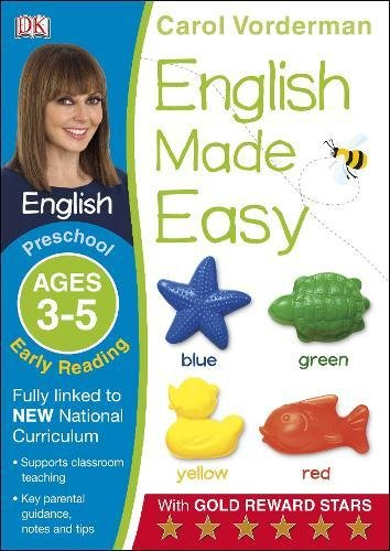 English Made Easy Early Reading Ages 3-5 Preschool Key Stage 0 (Carol Vorderman's English Made Easy)