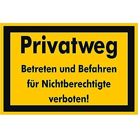 El-especialista etiquetado una avería 30 x 20 cm entrada - privado prohibido entrar y circular para no autorizado! - estable de aluminio placa