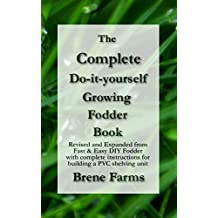Complete DIY Fodder System: A step-by-step guide to growing your own healthy fodder feed (English Edition)
