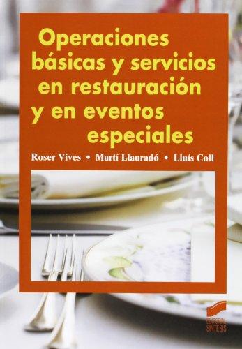 Operaciones básicas y servicios en restauración y en eventos especiales