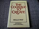 Cover of: Courage to Create | Rollo May
