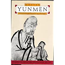 Master Yunmen: From the Record of the Chan Master Gate-of-the-Clouds (Classics of Zen)