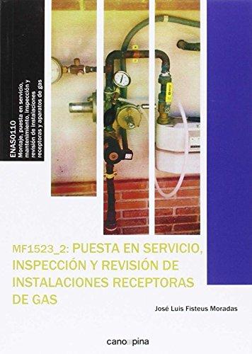 MF1523 Puesta en servicio, inspección y revisión de instalaciones receptoras de gas