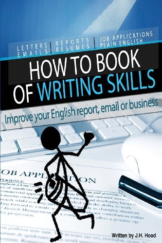 By J H Hood How to Book of Writing Skills: Words at Work: Letters, email, reports, resumes, job applications, pl [Paperback]