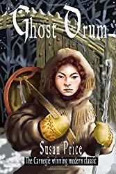 The Ghost Drum: Book 1 of the Ghost World Sequence: Volume 1