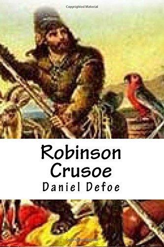 Robinson Crusoe by Daniel Defoe (2016-02-08)