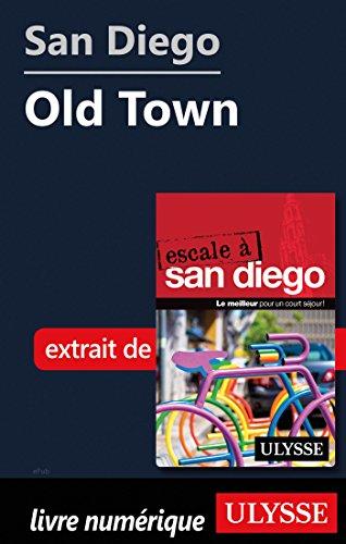 Descargar Libro San Diego - Old Town de Collectif