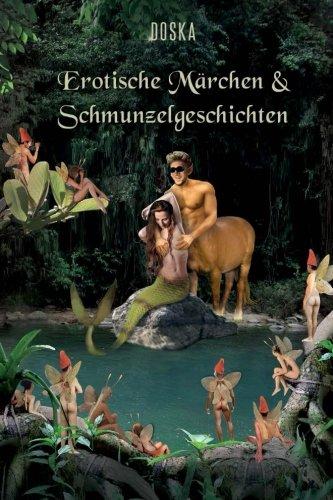 Erotische Märchen & Schmunzelgeschichten