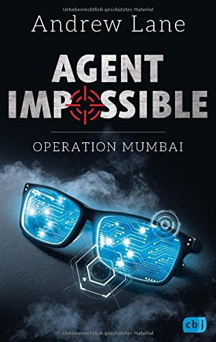 AGENT IMPOSSIBLE - Operation Mumbai (Die AGENT IMPOSSIBLE-Reihe, Band 1)