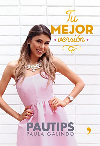 Tu mejor versión (Spanish Edition)