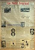 PETIT JOURNAL (LE) [No 22910] du 07/10/1925 - LA DISCUSSION DES QUESTIONS RESERVEES A ETE ABORDEE HIER A LOCARNO - UN GENERAL ESPAGNOL REVOQUE - LA FEMME DU LUTTEUR EUGENE DE PARIS SERA JUGEE AUJOURD'HUI - UN NOUVEAU RESIDENT GENERAL AU MAROC - LE CONSEIL DES MINISTRES A RATIFIE LE CHOIX DE M. STEEG - M. CHIAPPE, SECRETAIRE GENERAL DU MINISTERE DE L'INTERIEUR - UNE EMEUTE ENSANGLANTE LE JARDIN SUR L'ORONTE - NOS GRANDES MANIFESTATIONS SPORTIVES - LA REUNION DU 11 OCTOBRE AU STADE DE COLOMBES SO