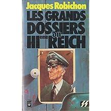 Les grands dossiers du IIIème Reich