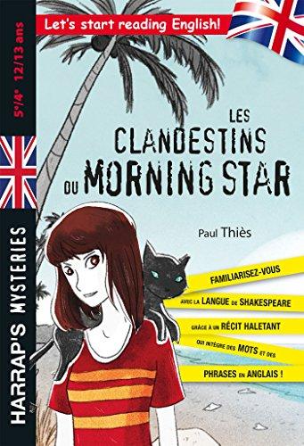 Les Clandestins du Morning Star 5e/4e - Cahier de vacances par Paul Thiès