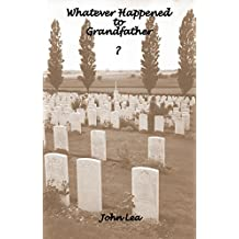 Whatever Happened to Grandfather? (English Edition)