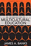 Introduction to Multicultural Education, An