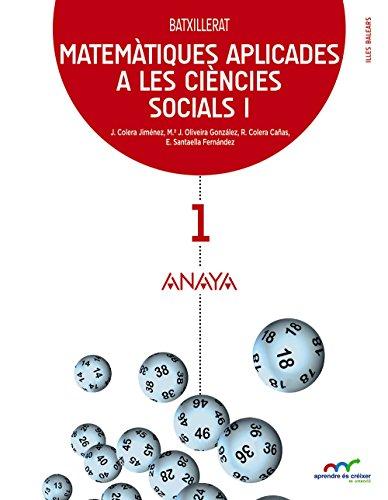 Matemàtiques aplicades a les ciències socials I. (Aprendre és créixer en connexió) - 9788467827972 por José Colera Jiménez